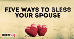 Five Ways To Bless Your Spouse
