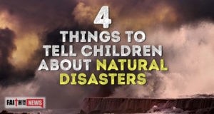 4 Things To Tell Children About Natural Disasters