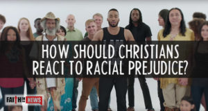 How Should Christians React To Racial Prejudice?