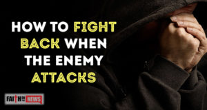 How To Fight Back When The Enemy Attacks