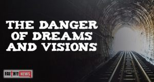 The Danger Of Dreams And Visions