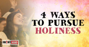 4 Ways To Pursue Holiness