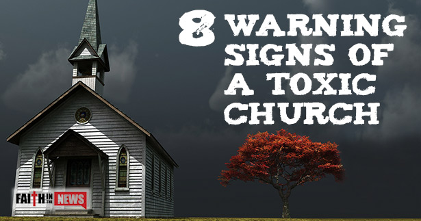 8-Warning-Signs-Of-A-Toxic-Church