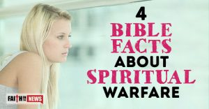 4 Bible Facts About Spiritual Warfare