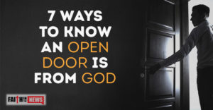 7 Ways To Know An Open Door Is From God