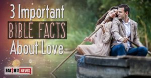 3 Important Bible Facts About Love