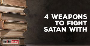 4 Weapons to Fight Satan With