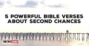 5 Powerful Bible Verses About Second Chances