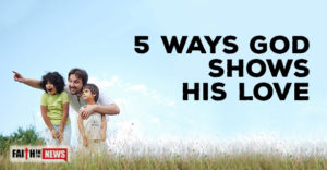 5 Ways God Shows His Love
