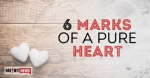 6 Marks Of A Pure Heart