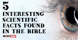 5 Interesting Scientific Facts Found In The Bible